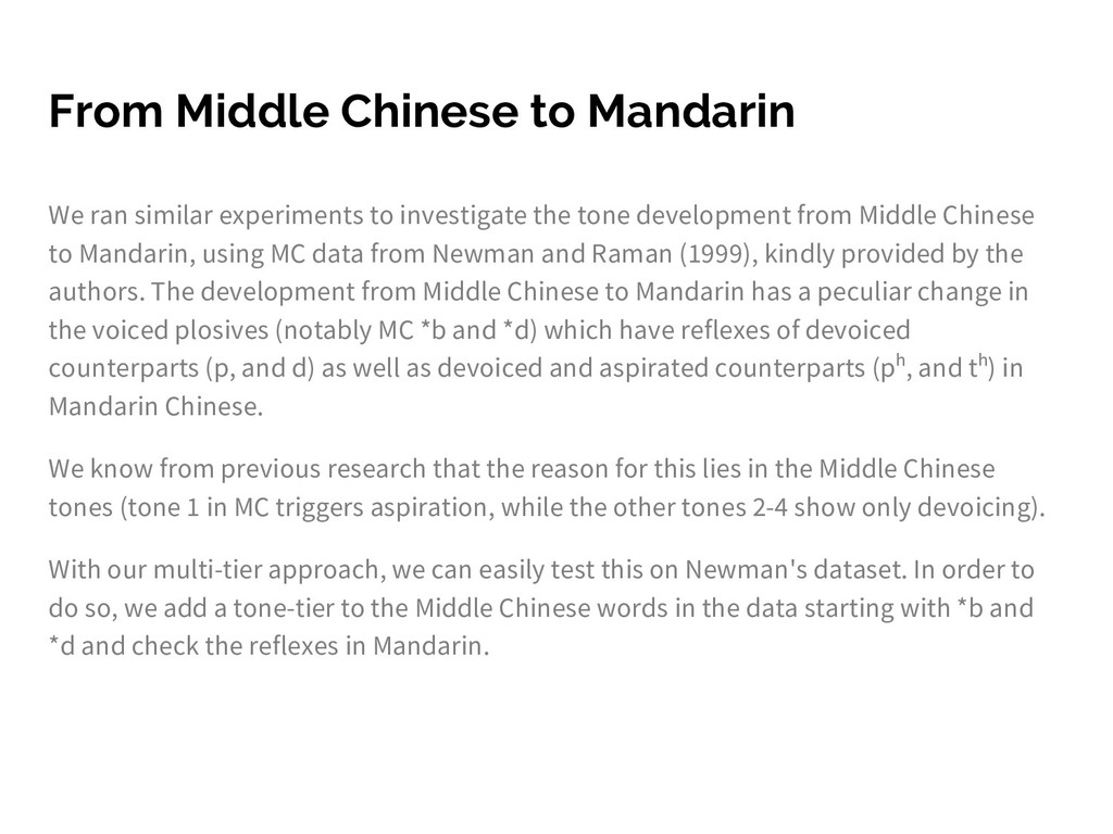 From Middle Chinese to Mandarin We ran similar ...