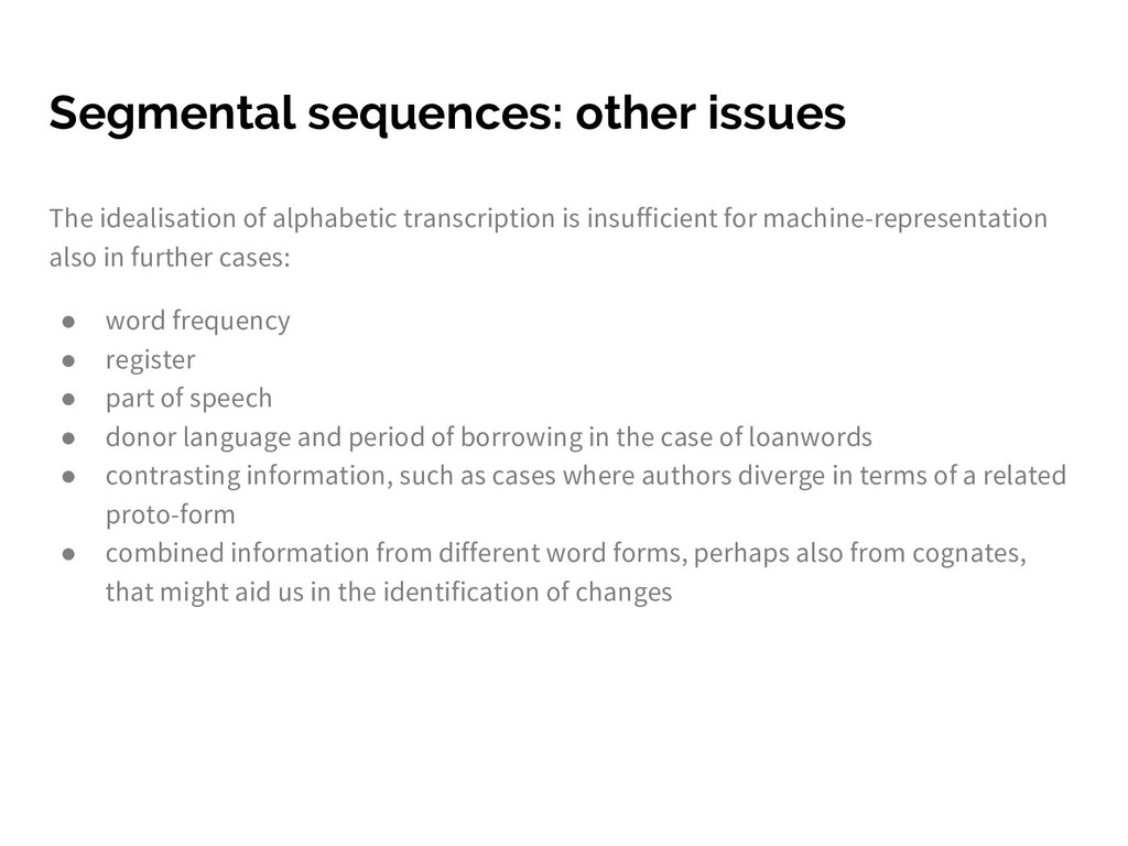 Segmental sequences: other issues The idealisat...