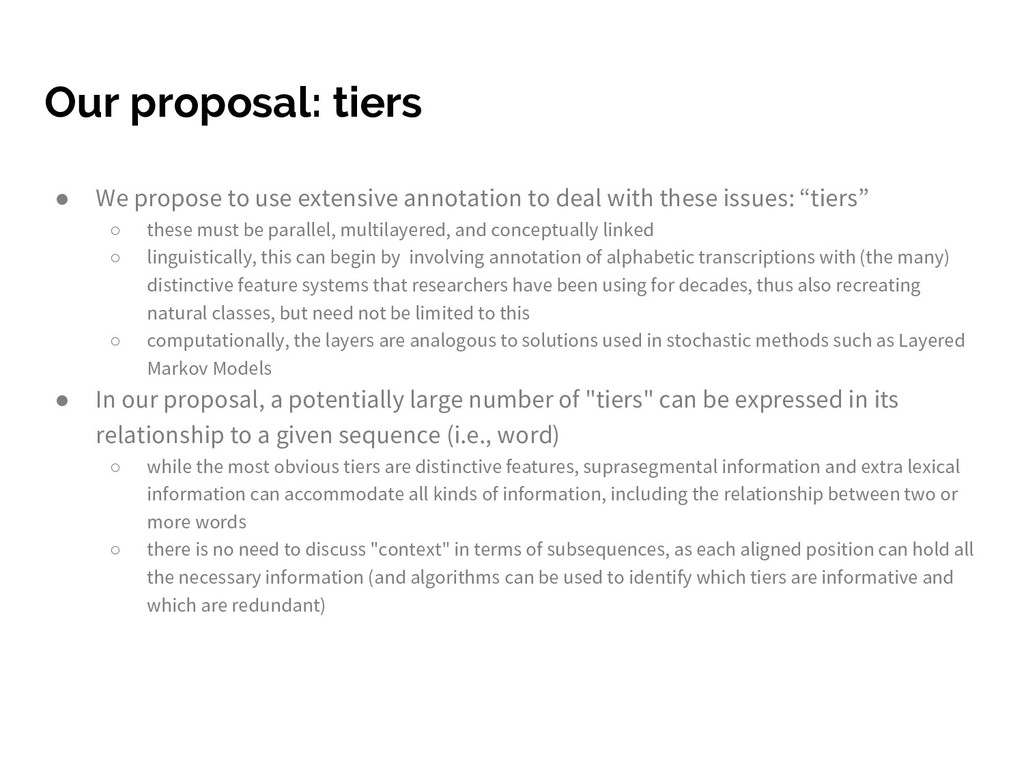 Our proposal: tiers ● We propose to use extensi...