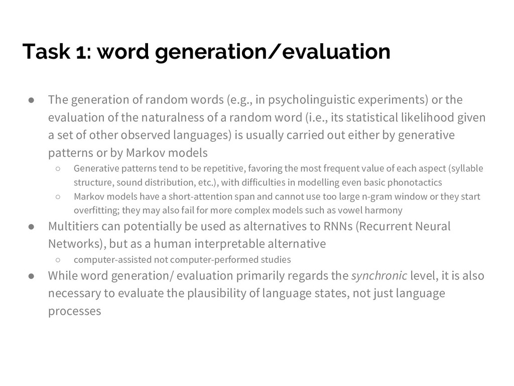 Task 1: word generation/evaluation ● The genera...