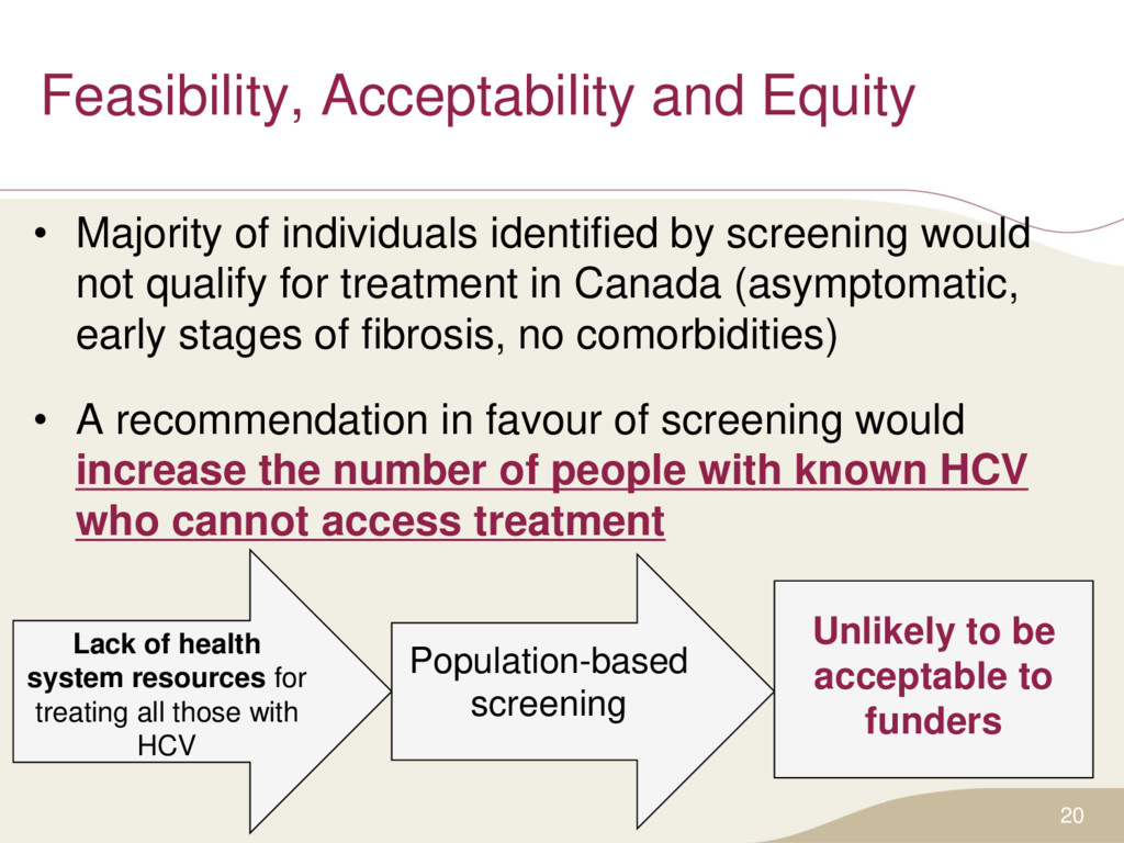 Feasibility, Acceptability and Equity • Majorit...