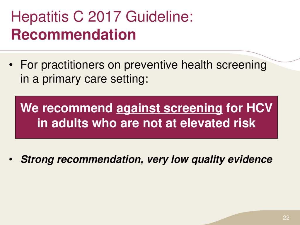 Hepatitis C 2017 Guideline: Recommendation • Fo...