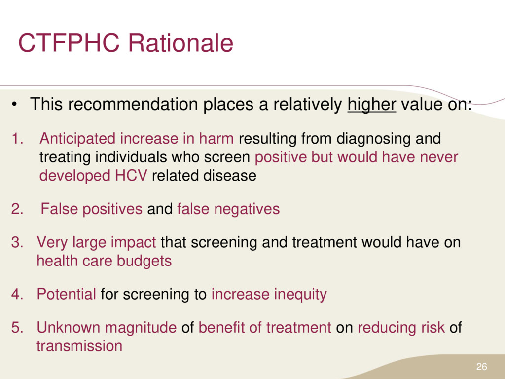 CTFPHC Rationale • This recommendation places a...