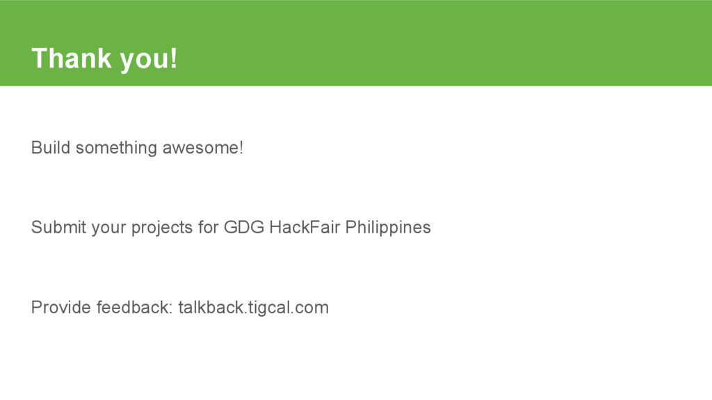 Thank you! Build something awesome! Submit your...