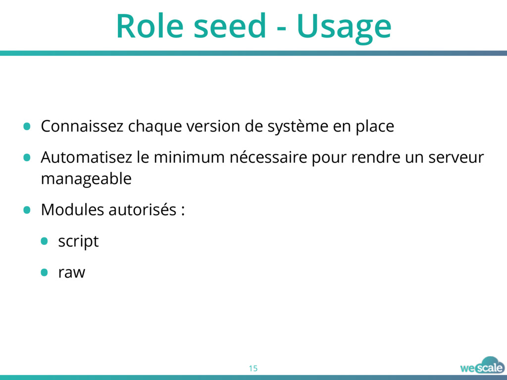 Role seed - Usage 15 • Connaissez chaque versio...