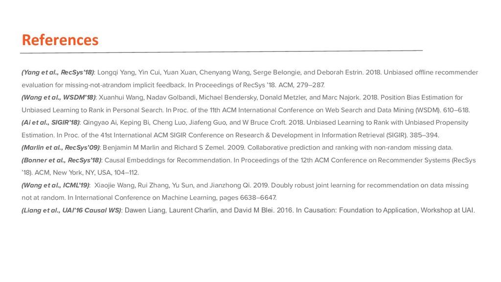 References (Yang et al., RecSys'18): Longqi Yan...