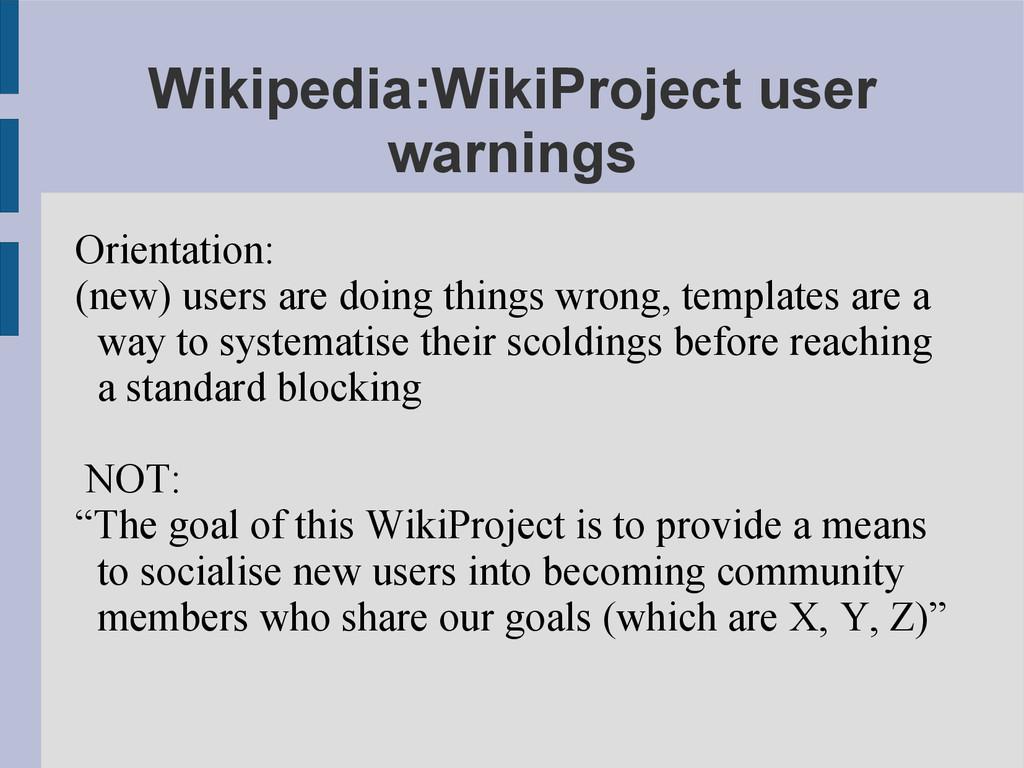 Wikipedia:WikiProject user warnings Orientation...