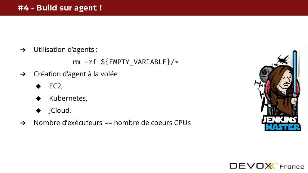 ➔ Utilisation d'agents : rm -rf ${EMPTY_VARIABL...