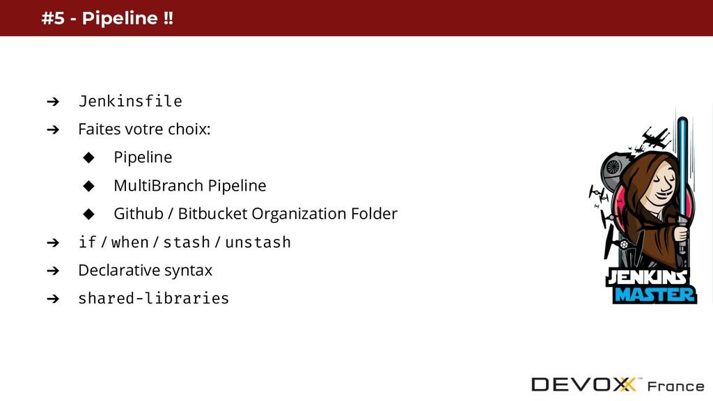 ➔ Jenkinsfile ➔ Faites votre choix: ◆ Pipeline ...