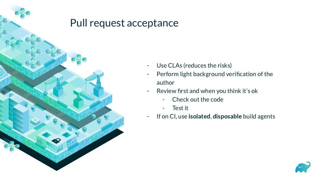 Pull request acceptance - Use CLAs (reduces the...