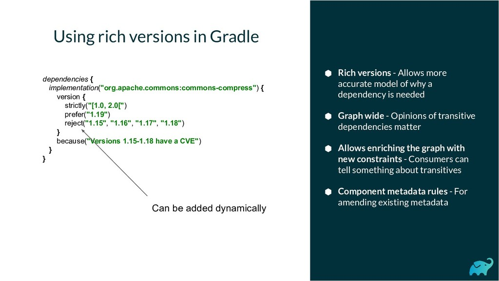 Using rich versions in Gradle ⬢ Rich versions -...