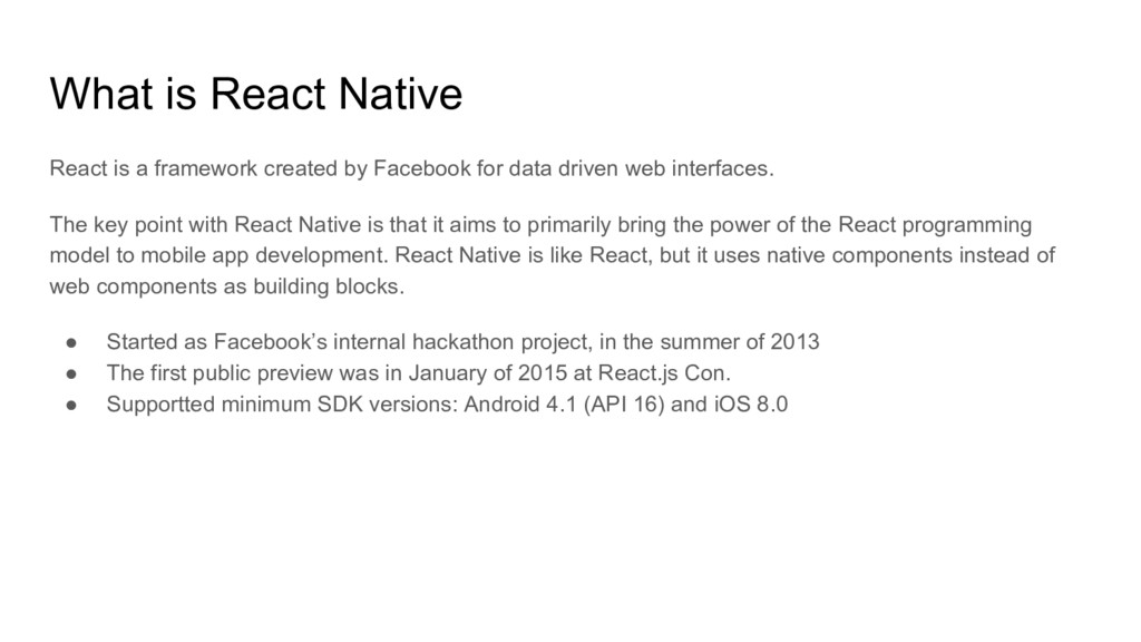 What is React Native React is a framework creat...
