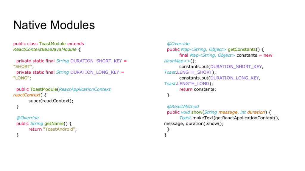 Native Modules public class ToastModule extends...