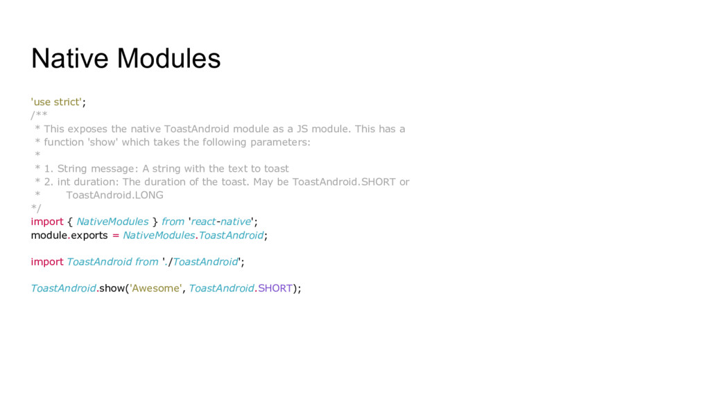 Native Modules 'use strict'; /** * This exposes...