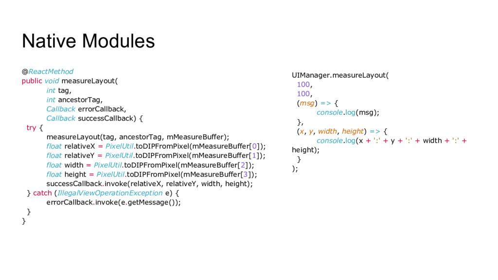 Native Modules @ReactMethod public void measure...