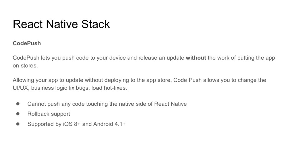 React Native Stack CodePush CodePush lets you p...