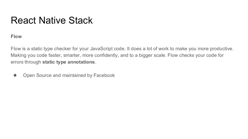 React Native Stack Flow Flow is a static type c...