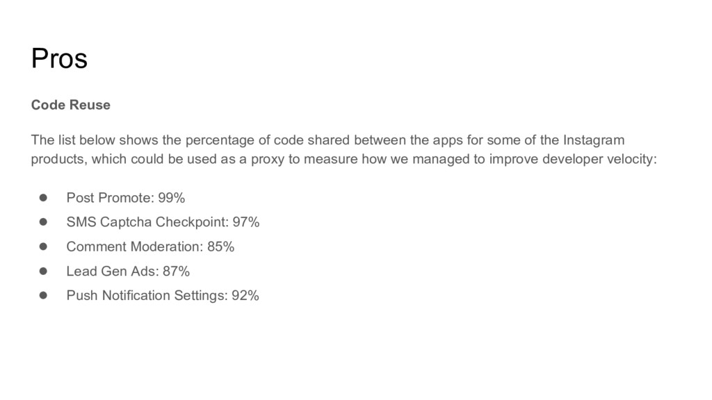 Pros Code Reuse The list below shows the percen...