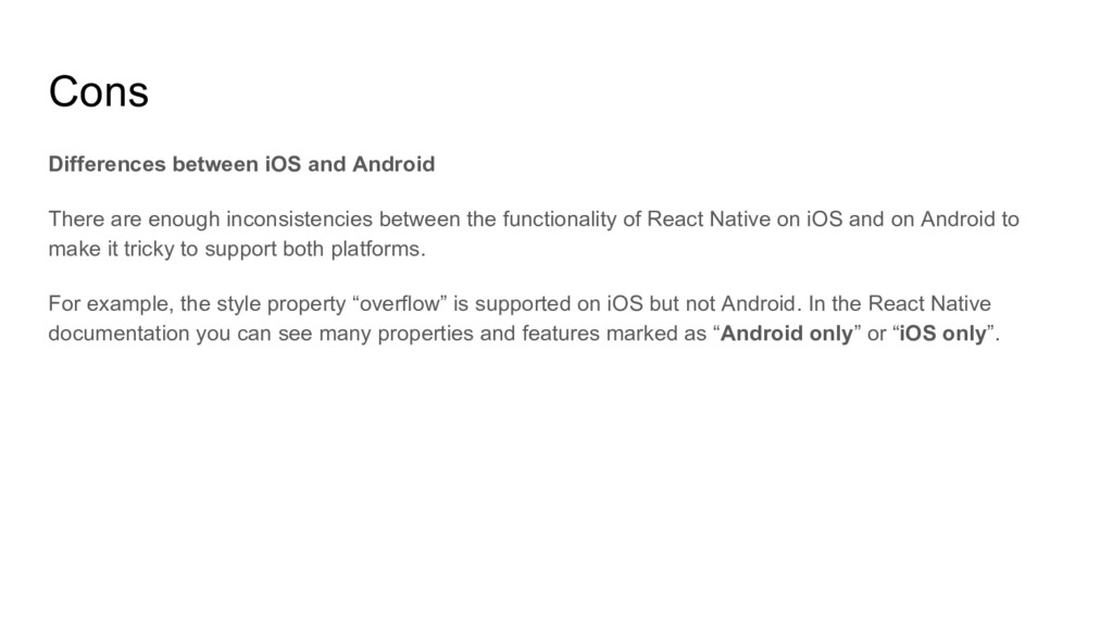 Cons Differences between iOS and Android There ...