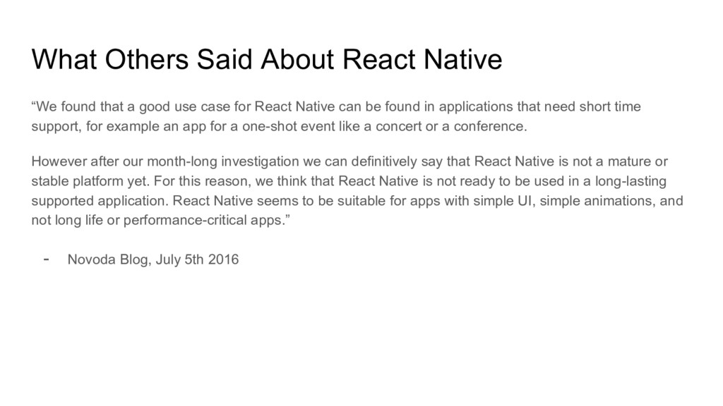 """What Others Said About React Native """"We found t..."""