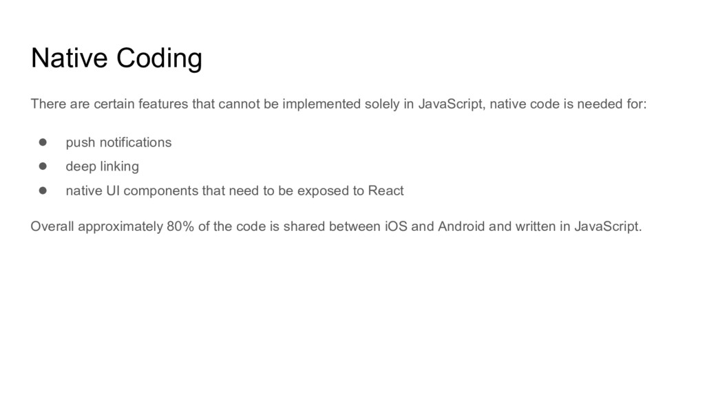 Native Coding There are certain features that c...
