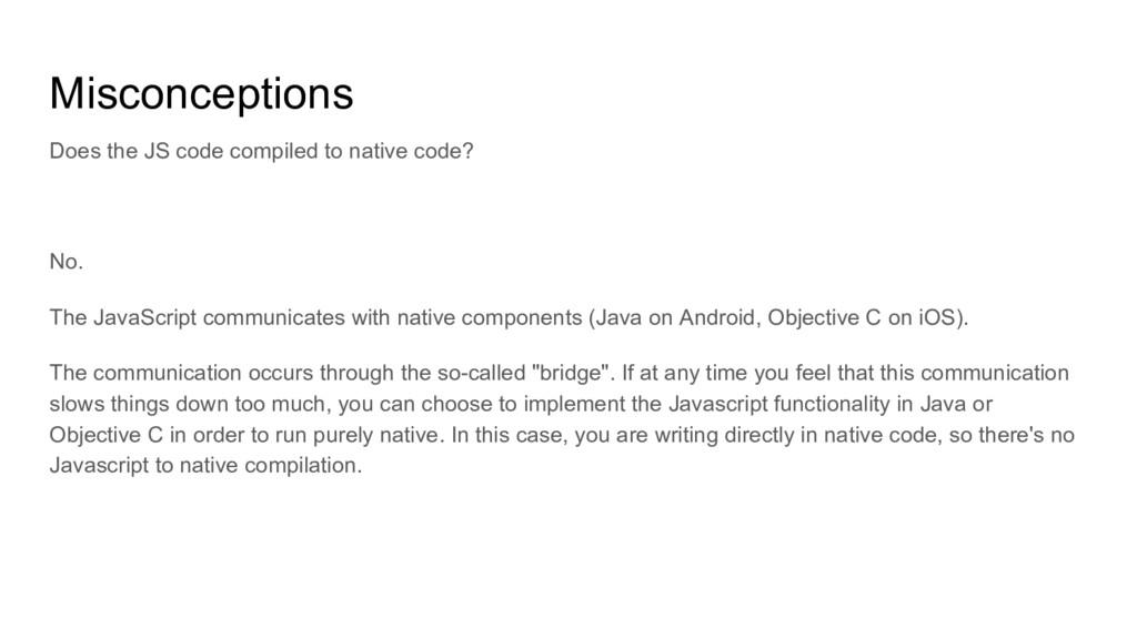 Misconceptions No. The JavaScript communicates ...