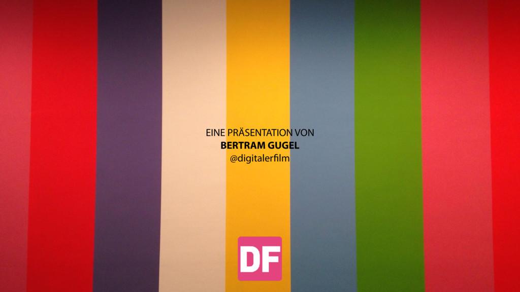 EINE PRÄSENTATION VON BERTRAM GUGEL @digitalerfi...