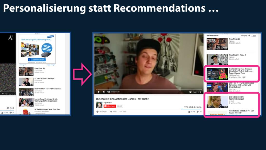 Personalisierung statt Recommendations …