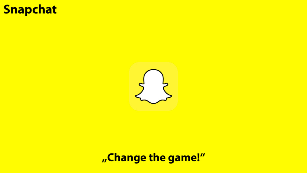 """Snapchat """"Change the game!"""""""