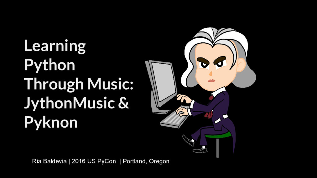 Learning Python Through Music: JythonMusic & Py...
