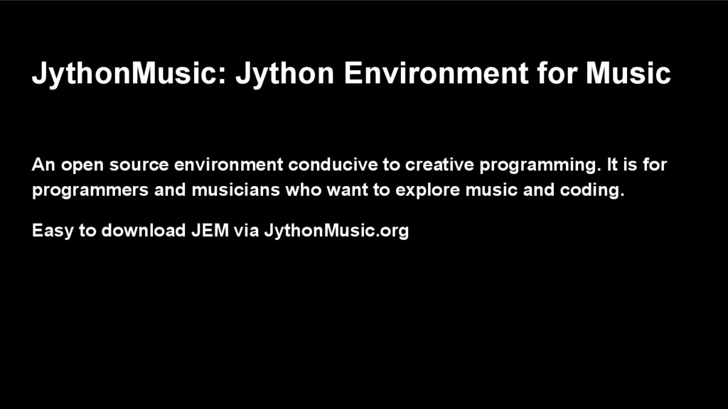 JythonMusic: Jython Environment for Music An op...
