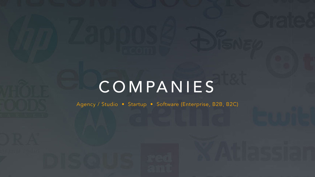 Agency / Studio • Startup • Software (Enterpris...