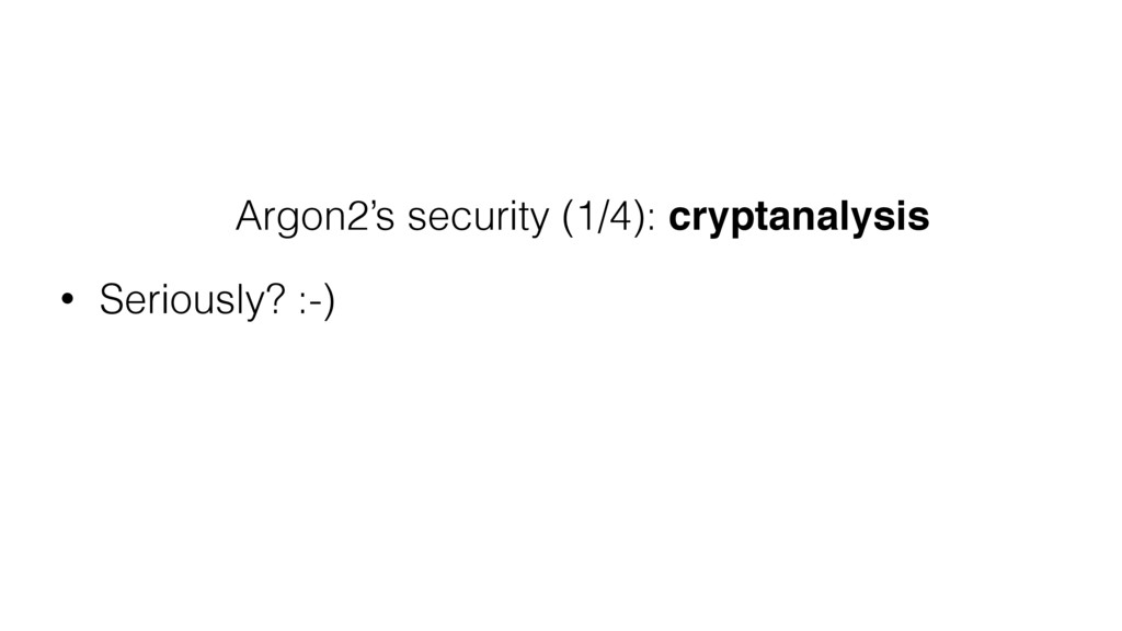 Argon2's security (1/4): cryptanalysis • Seriou...