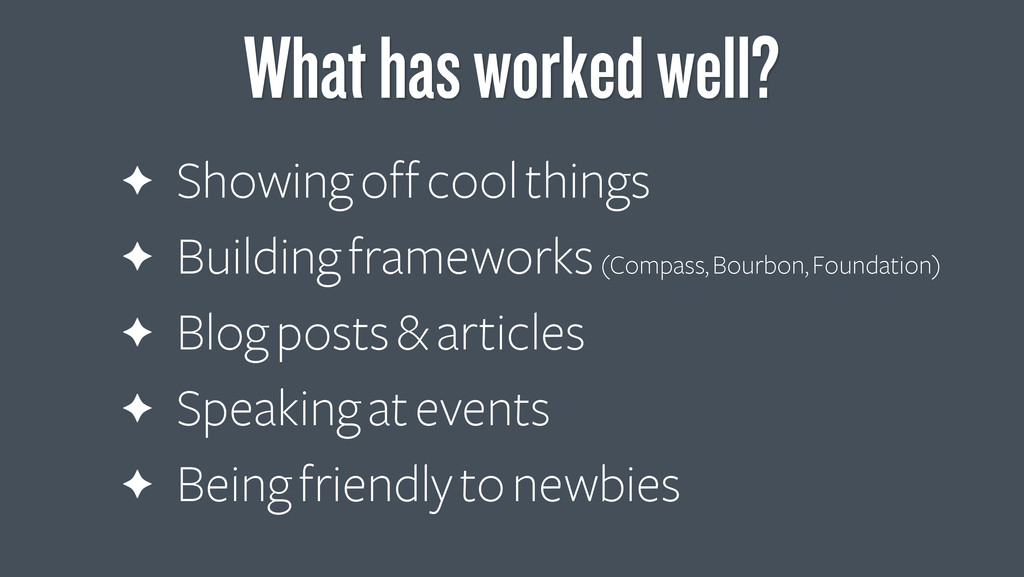 ✦ Showing off cool things ✦ Building frameworks...