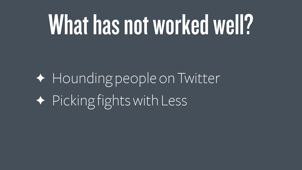 ✦ Hounding people on Twitter ✦ Picking fights w...