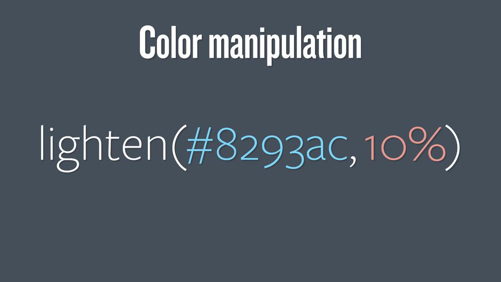 lighten(#8293ac, 10%) Color manipulation