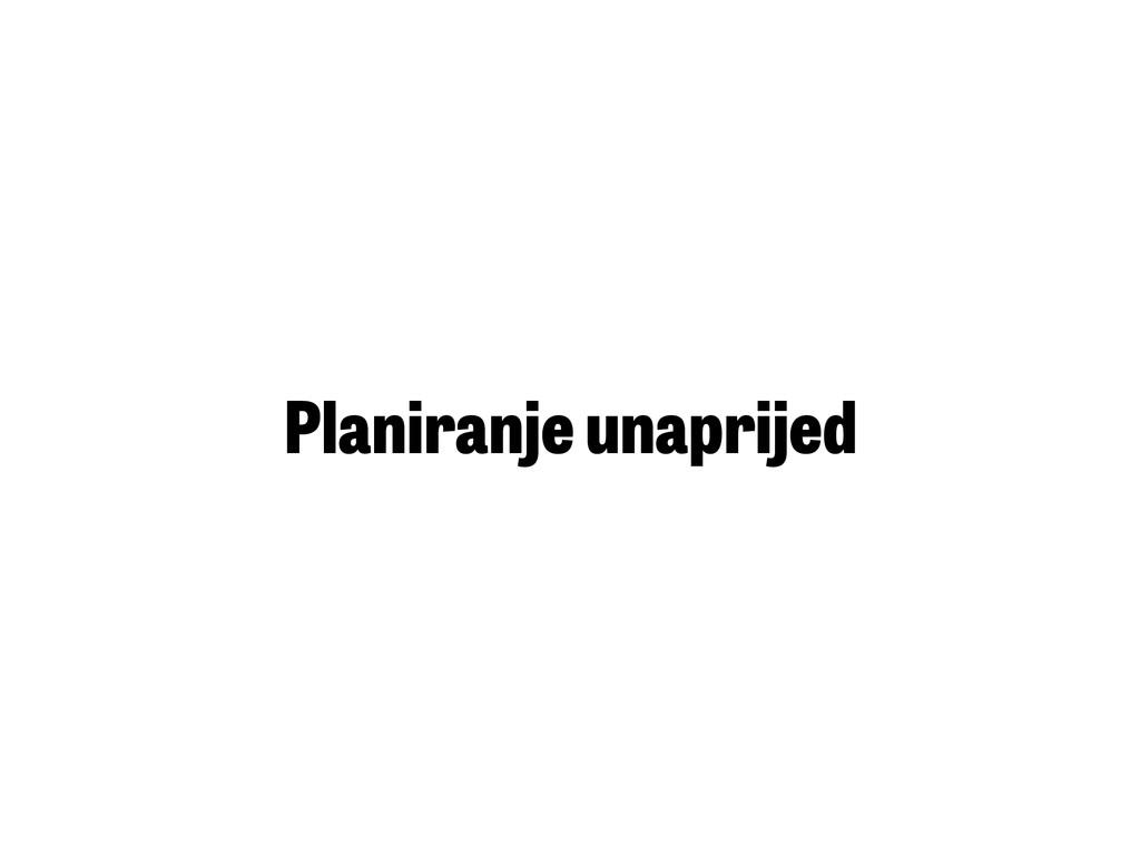 Planiranje unaprijed