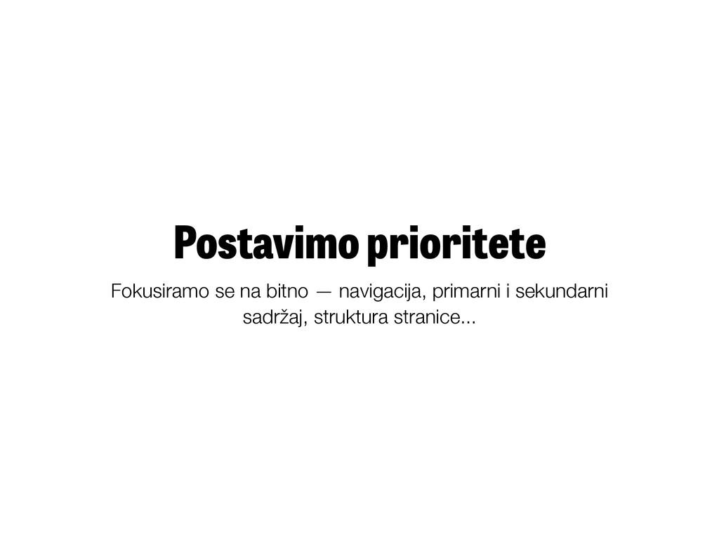 Postavimo prioritete Fokusiramo se na bitno — n...