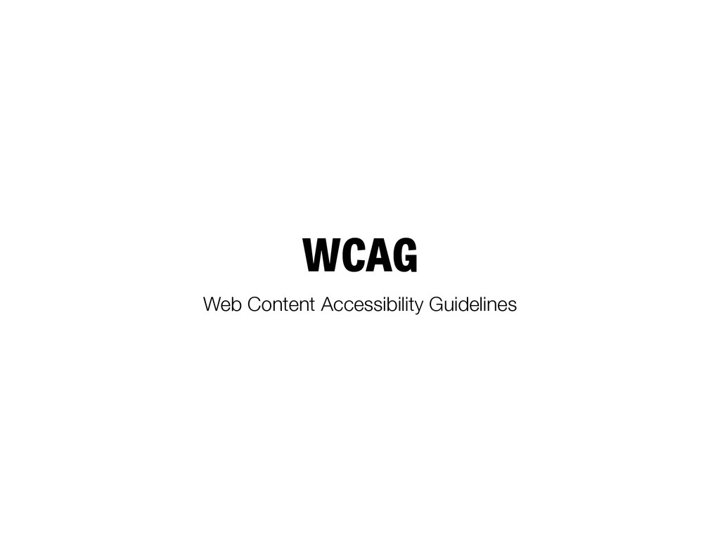 WCAG Web Content Accessibility Guidelines