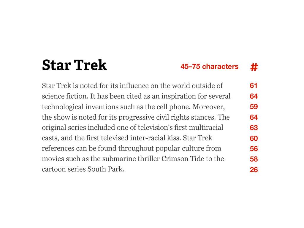 Star Trek Star Trek is noted for its influence ...