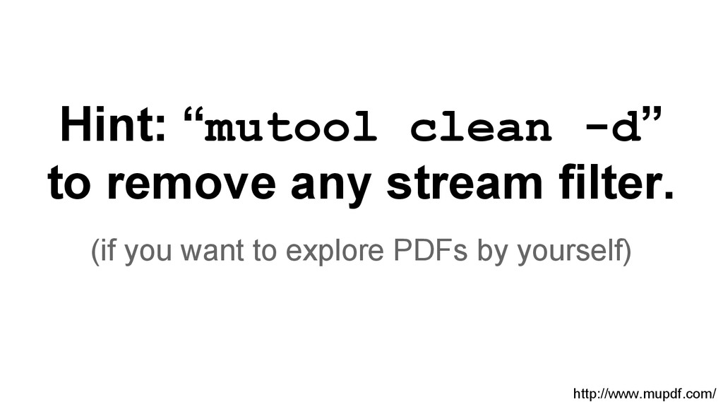 "Hint: ""mutool clean -d"" to remove any stream fi..."