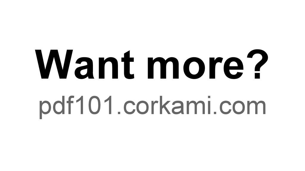 Want more? pdf101.corkami.com