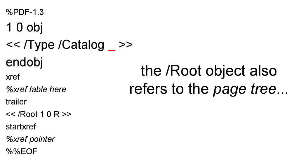 %PDF-1.3 1 0 obj << /Type /Catalog _ >> endobj ...