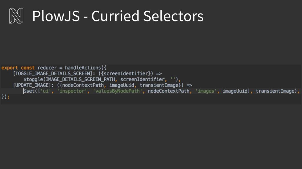 PlowJS - Curried Selectors