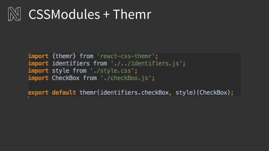 CSSModules + Themr