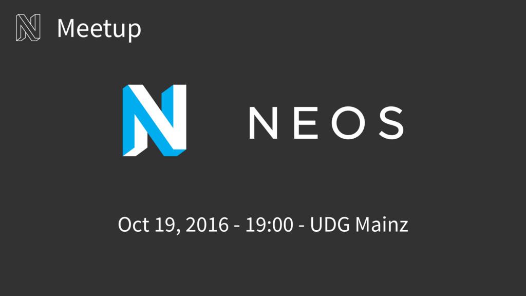 Meetup Oct 19, 2016 - 19:00 - UDG Mainz
