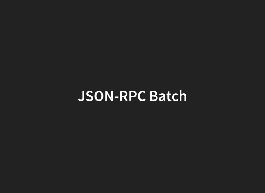 JSON-RPC Batch