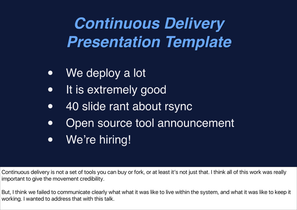 Continuous delivery is not a set of tools you c...