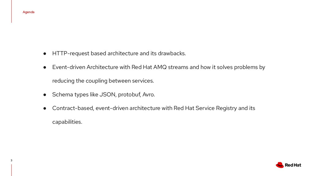 Agenda 3 ● HTTP-request based architecture and ...