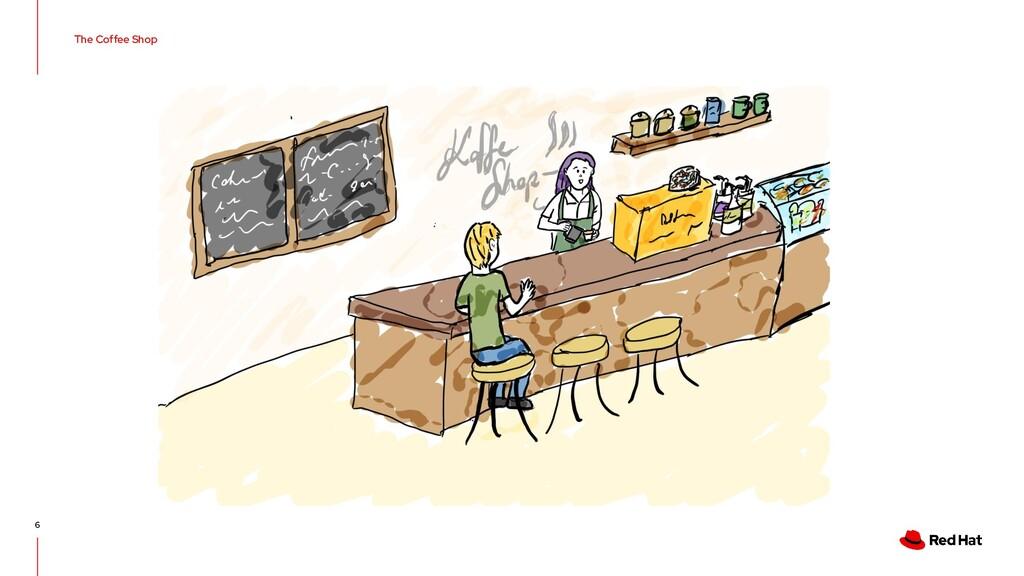 The Coffee Shop 6
